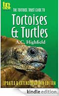 Tortoise Trust Guide to Tortoises & Turtles, 4th ed
